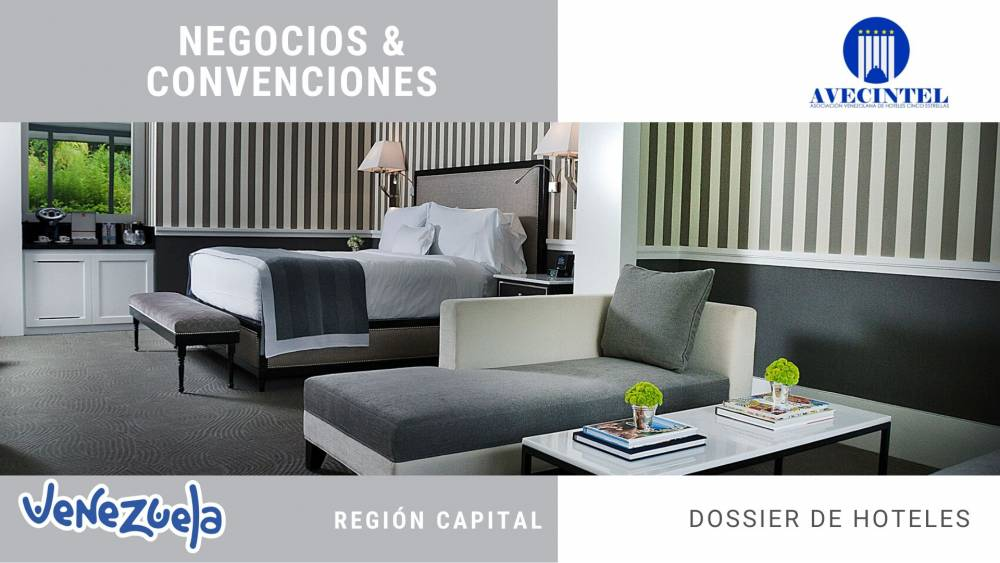 DOSSIER HOTELES AVECINTEL REGIONES MIRANDA, DISTRITO CAPITAL Y LA GUAIRA