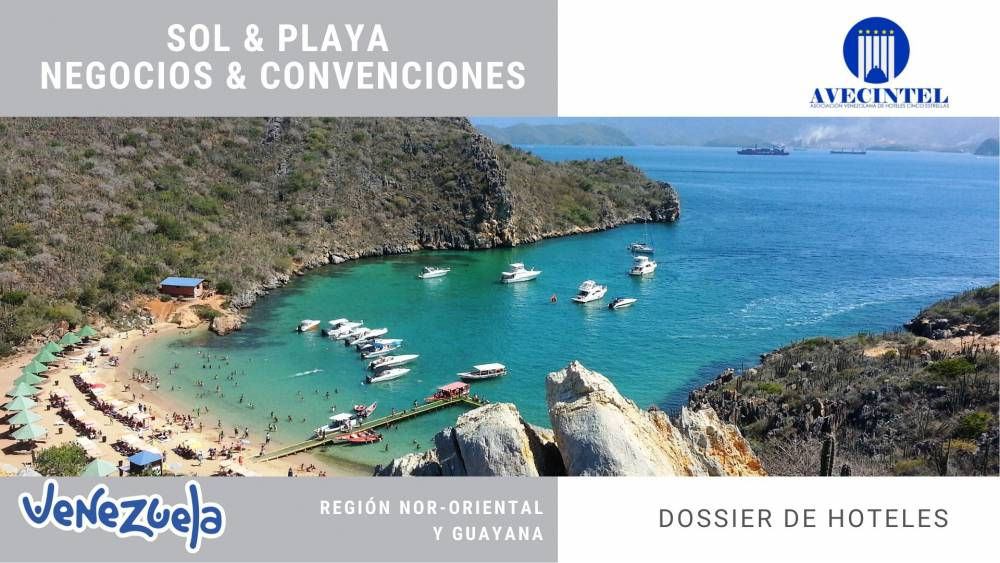 DOSSIER HOTELES AVECINTEL REGIONES NOR-ORIENTAL Y GUAYANA