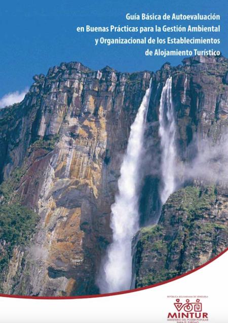 Guía básica de autoevaluación en buenas prácticas para la gestión ambiental y organizacional de los establecimientos de alojamiento turístico