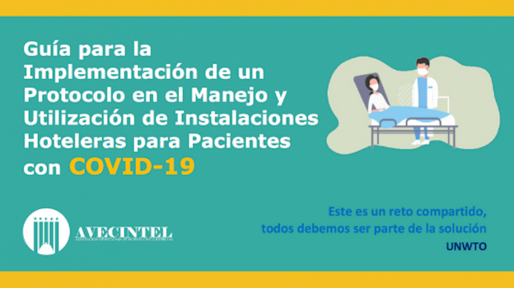 PROTOCOLO EN EL MANEJO Y UTILIZACIÓN DE INSTALACIONES HOTELERAS PARA PACIENTES CON LA COVID-19